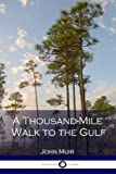 img - for A Thousand-Mile Walk to the Gulf book / textbook / text book