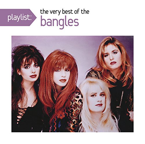 The Bangles - playlist:  the very best of the bangles - Zortam Music