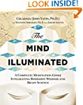 The Mind Illuminated: A Complete Medi...