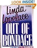 Linda Lovelace: Out of Bondage