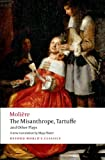 Image of The Misanthrope, Tartuffe, and Other Plays (Oxford World's Classics)
