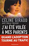 J'ai �t� vol�e � mes parents