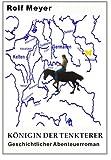 img - for K nigin der Tenkterer: Geschichtlicher Abenteuerroman (Gundrun) (Volume 2) (German Edition) book / textbook / text book
