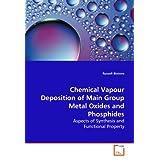 Chemical Vapour Deposition of Main Group Metal Oxides and Phosphides price comparison at Flipkart, Amazon, Crossword, Uread, Bookadda, Landmark, Homeshop18
