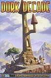 Dork Decade (Dork Tower, Vol. 9)