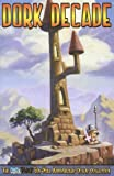 Dork Decade (Dork Tower, Vol. 9) (1933288523) by Kovalic, John