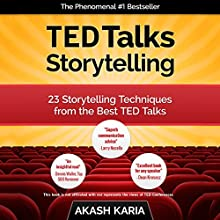 TED Talks Storytelling: 23 Storytelling Techniques from the Best TED Talks | Livre audio Auteur(s) : Akash Karia Narrateur(s) : Matt Stone