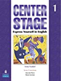 Center Stage 1 Student Book (Bk. 1)