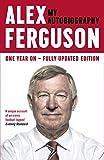 ALEX FERGUSON My Autobiography (English Edition)