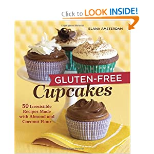Gluten-Free Cupcakes by Elana Amsterdam