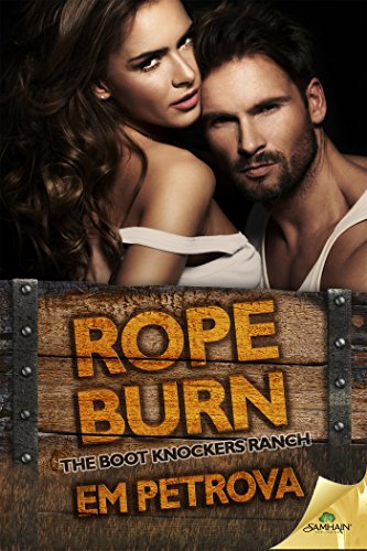 Rope Burn (The Boot Knockers Ranch)