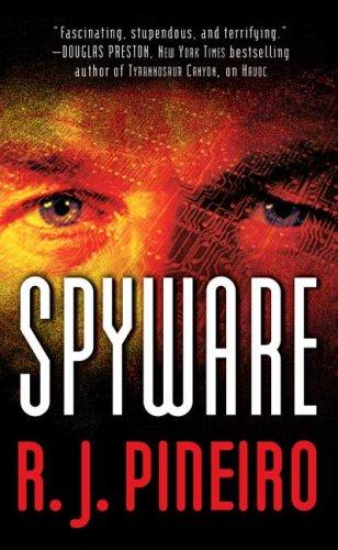 Spyware, R. J. PINEIRO