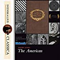 The American Audiobook by Henry James Narrated by Nicholas Clifford