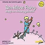 Der kleine Prinz stopft den Schrumpfplaneten (Der kleine Prinz 7) | Antoine de Saint-Exupéry