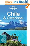 Lonely Planet Reisef�hrer Chile & Ost...