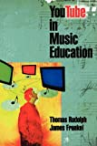 img - for YouTube in Music Education book / textbook / text book