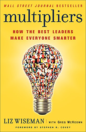 Multipliers: How the Best Leaders Make Everyone Smarter - Malaysia Online Bookstore