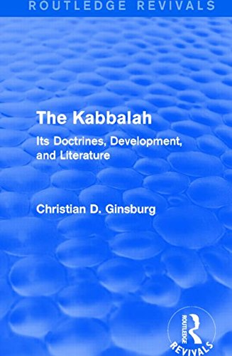 The Kabbalah (Routledge Revivals): Its Doctrines, Development, and Literature