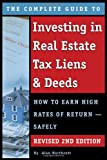 img - for The Complete Guide to Investing in Real Estate Tax Liens & Deeds: How to Earn High Rates of Return - Safely REVISED 2ND EDITION book / textbook / text book