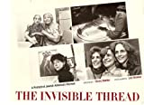 img - for THE INVISIBLE THREAD: A PORTRAIT OF JEWISH AMERICAN WOMEN (PHILIP AND MURIEL BERMAN EDITION) book / textbook / text book
