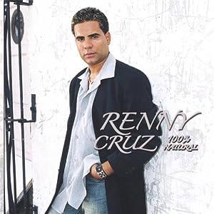Renny Cruz - 100% Natural - Amazon.com Music