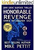 HONORABLE REVENGE (John Locke series Book 1)