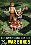 (13x19) Don't Let That Shadow Touch Them Anit-Nazi Buy War Bonds WWII Propaganda Art Print Poster