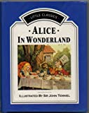 Alice in Wonderland (Little classics)