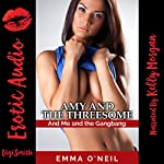 Amy and the Threesome: A Rough Group Sex Erotica Story | Emma O'Neil