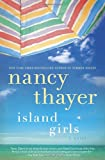 Island Girls: A Novel	 by  Nancy Thayer in stock, buy online here