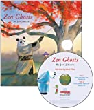 Zen Ghosts [With Paperback Book] (Read Along Book & CD)
