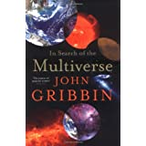 In Search of the Multiverseby John Gribbin