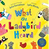 What The Ladybird Heardby Julia Donaldson
