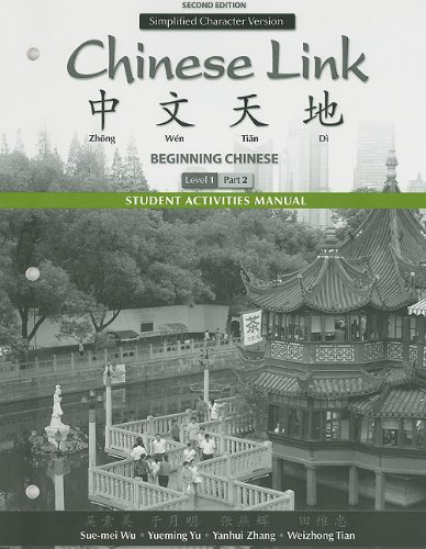Student Activities Manual for Chinese Link: Beginning...