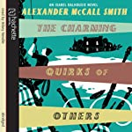 The Charming Quirks of Others: An Isabel Dalhousie novel (       ABRIDGED) by Alexander McCall Smith Narrated by Hilary Neville