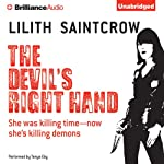 The Devil's Right Hand: Dante Valentine, Book 3 (       UNABRIDGED) by Lilith Saintcrow Narrated by Tanya Eby