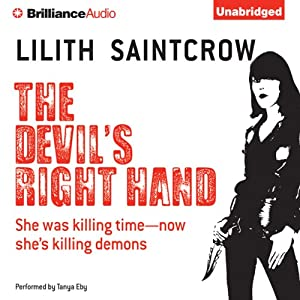 The Devil's Right Hand: Dante Valentine, Book 3 | [Lilith Saintcrow]