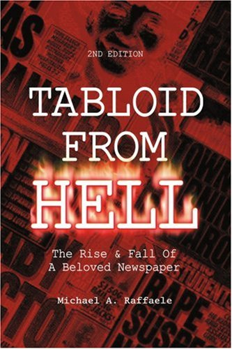 Tabloid From Hell: The Rise & Fall of a Beloved Newspaper