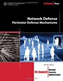 Network Defense: Perimeter Defense Mechanisms