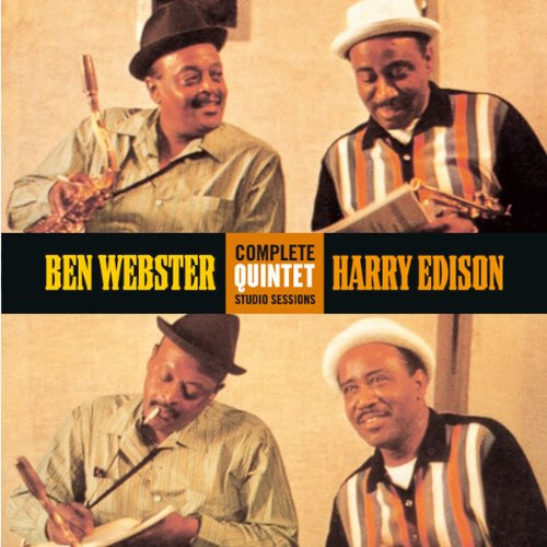 Complete Quintet Studio Sessions by Ben Webster and Harry Edison