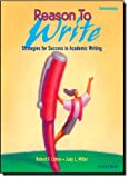 Reason to Write Intermediate: Strategies for Success in Academic Writing (0194367738) by Robert F. Cohen