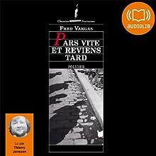 Pars vite et reviens tard (Commissaire Adamsberg 3) | Livre audio Auteur(s) : Fred Vargas Narrateur(s) : Thierry Janssen