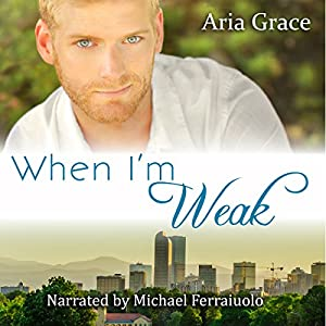 When I'm Weak Audiobook