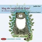 Mog, der vergessliche Kater: Die schönsten Geschichten | Judith Kerr