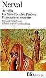 echange, troc Gérard de Nerval - Aurelia - La Pandora - Les Nuits d'Octobre - Promenades et souvenirs