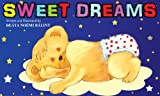Sweet Dreams - Perfect Bedtime Story (A Beautifully Illustrated Childrens Picture Book; Perfect Bedtime Story)