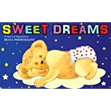 Sweet Dreams - Perfect Bedtime Story (A Beautifully Illustrated Children's Picture Book; Perfect Bedtime Story) ~ Be�ta No�mi B�lint