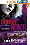 Cherry Bomb: A Siobhan Quinn Novel