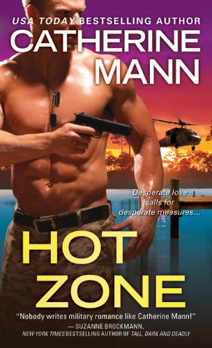 Hot Zone (Elite Force: That Others May Live) by Catherine Mann