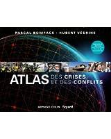 Atlas des crises et des conflits - 2e édition